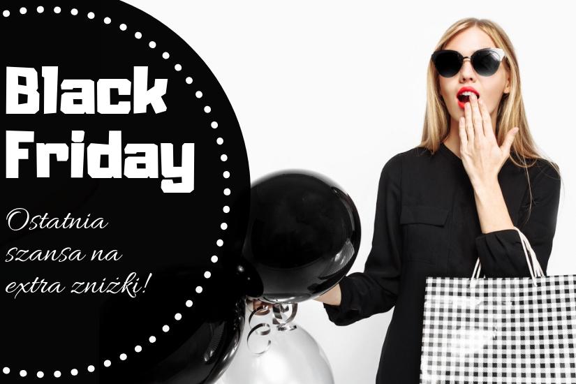 Black Friday 2018 trwa - skorzystaj z rabatów i promocji!